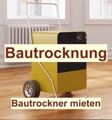 Bautrockner mieten Potsdam